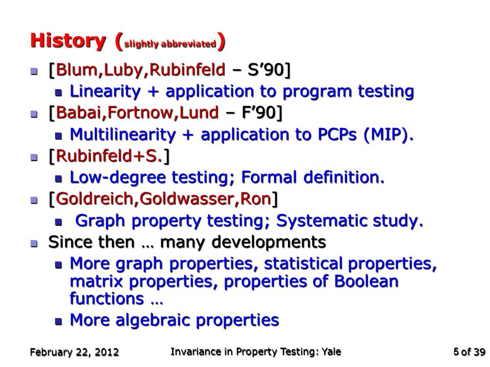 of 39 t-local constraint t-characterized Affine-invariance & testability February 22, 2012 Invariance in Property Testing: Yale 16 t-locally testable t-S-O-C