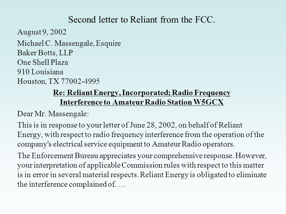 First letter to Reliant from the FCC. May 23, 2002 Mr.