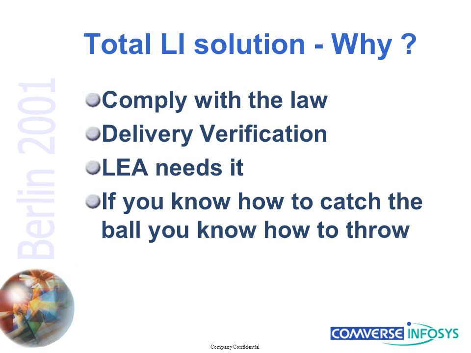 Company Confidential Total LI solution - What .