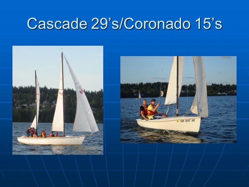 Cascade 29's/Coronado 15's