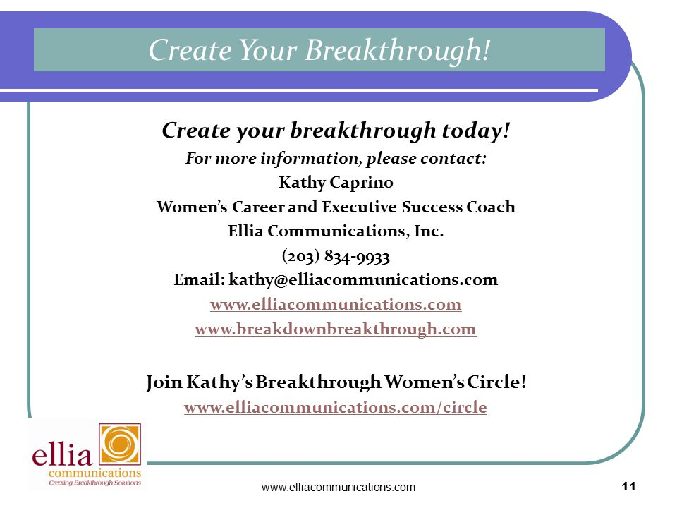 www.elliacommunications.com11 Create your breakthrough today.