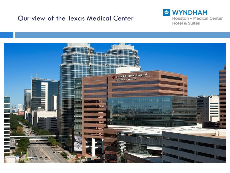 Our view of the Texas Medical Center