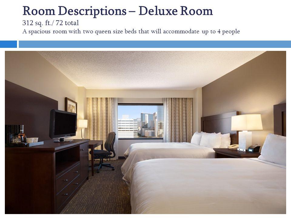 Room Descriptions – Deluxe Room 312 sq.