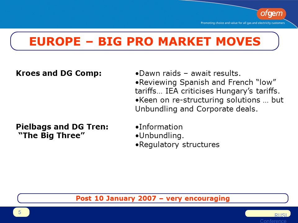 RUSI Conference 5 EUROPE – BIG PRO MARKET MOVES Kroes and DG Comp:Dawn raids – await results.