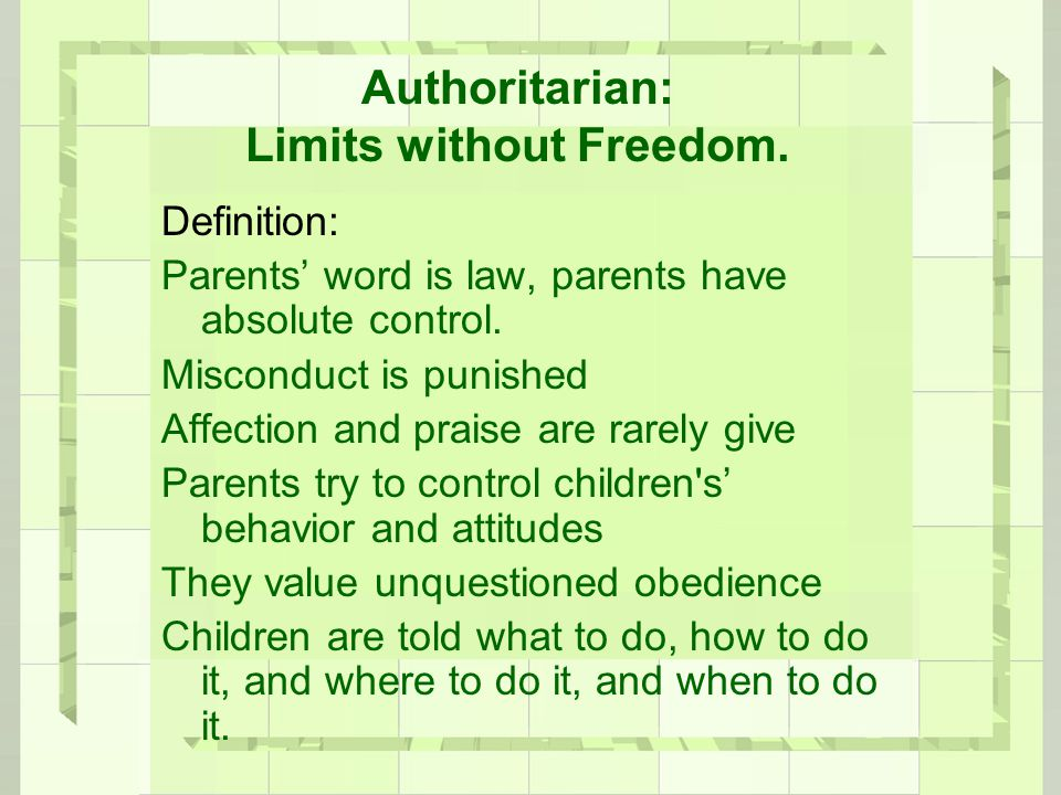 Authoritarian: Limits without Freedom.