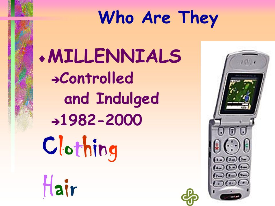 The Truth  Learned mostly from Boomers  Latchkey Kids With Blackberries  Scared Kids who will Pay Their Dues  Skeptical Kids who will Work Hard  Expect Recognition  Will Leave If Not Gratified  On-Line  Today's Uncertain World Makes the '60s (my 60s) Appear Tame