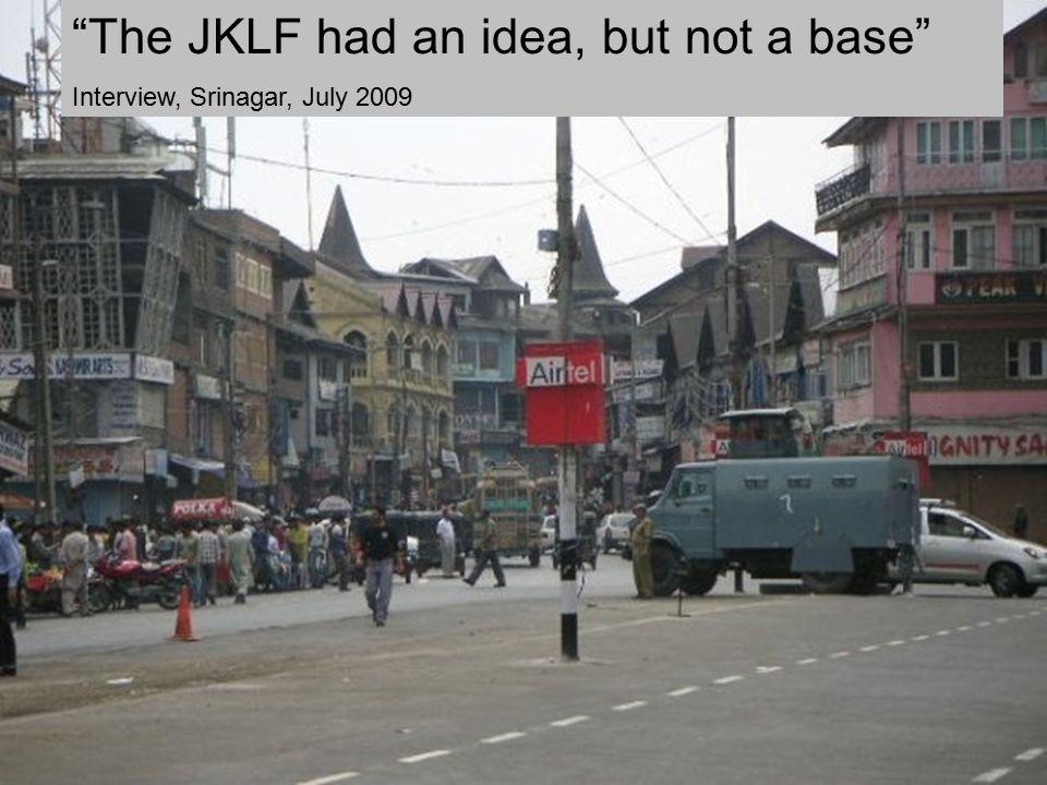 """""""The JKLF had an idea, but not a base"""" Interview, Srinagar, July 2009"""