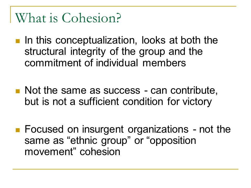What is Cohesion.