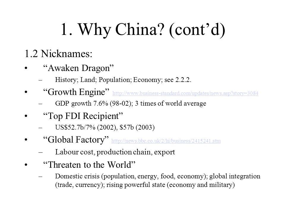1. Why China.