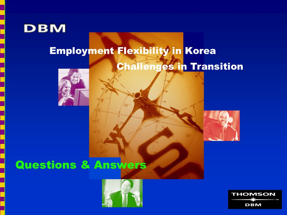 Employment Flexibility in Korea Challenges in Transition Questions & Answers