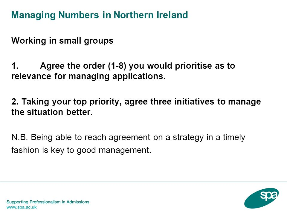 Managing Numbers in Northern Ireland Working in small groups 1.