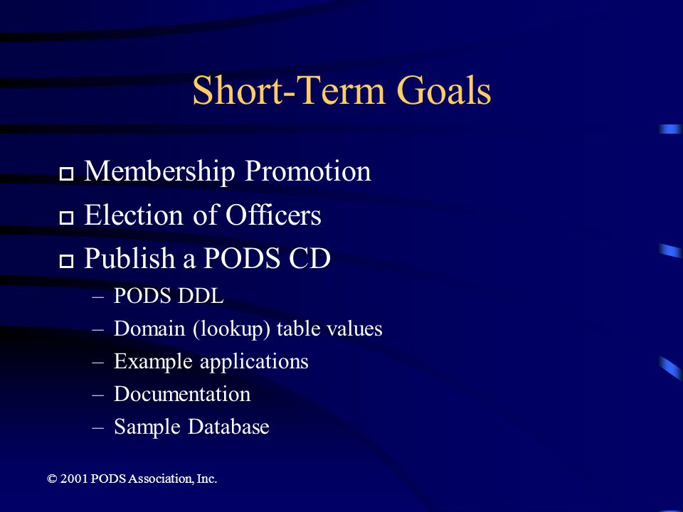 © 2001 PODS Association, Inc.