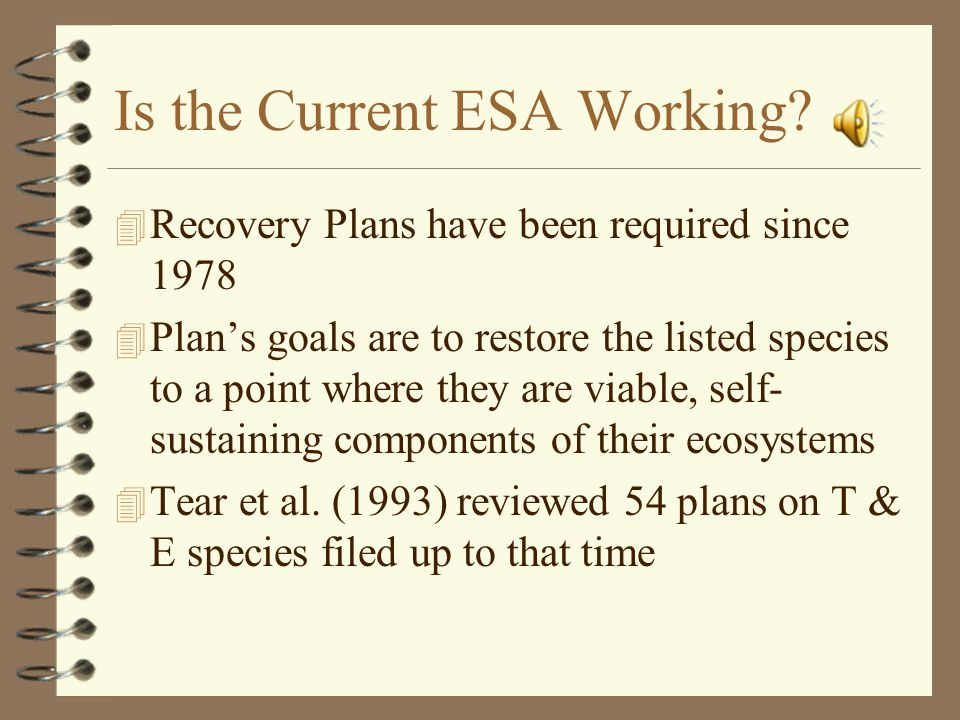 Is the Current ESA Working.