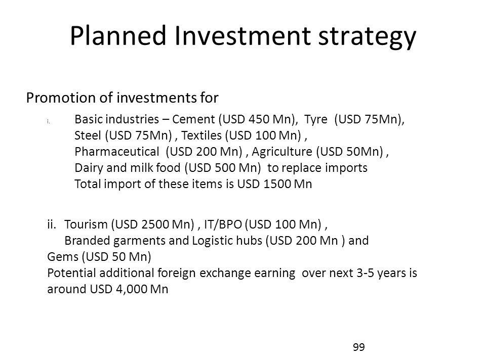 Planned Investment strategy Promotion of investments for i.