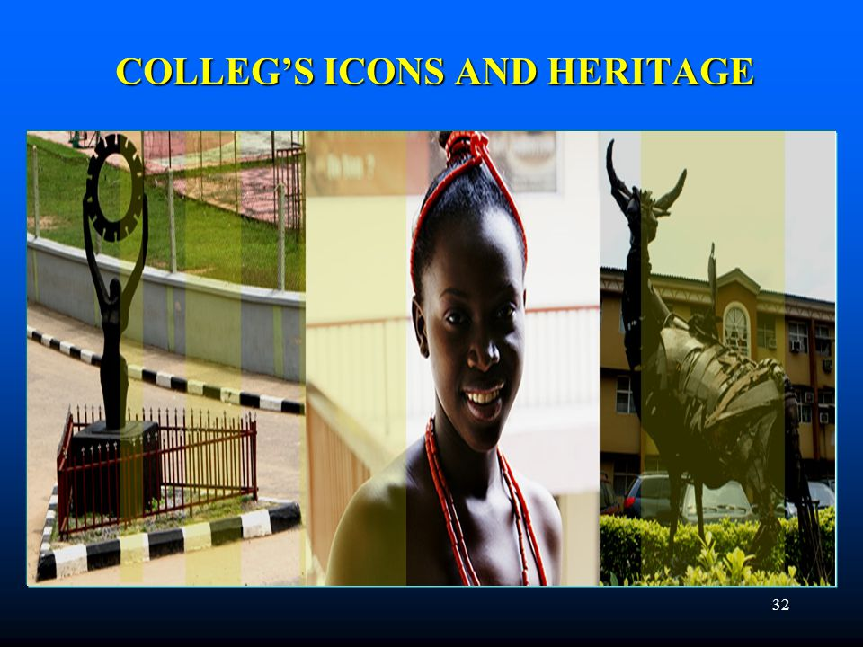 32 COLLEG'S ICONS AND HERITAGE