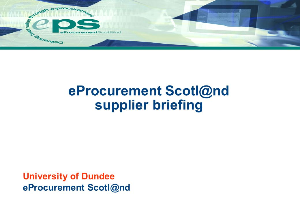 eProcurement Scotl@nd 2 eProcurement Scotl@nd - The Vision...to create an electronic procurement service, accessed via a web browser from across a range of platforms … potentially accessible by all public sector buyers in Scotland and their suppliers  digitising all purchasing activities from requisition to payment  supporting the process from advertising to awarding public sector contracts  interacting seamlessly with legacy finance systems The implementation has been progressing successfully: APPROXIMATELY  Over 100 Public Sector Organisations already live  Over 22,500 Suppliers registered to eProcurement Scotl@nd  More than 14,600 users  1million transactions per month  Annual value around £2.5billion