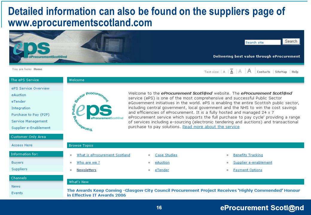 eProcurement Scotl@nd 16 Detailed information can also be found on the suppliers page of www.eprocurementscotland.com