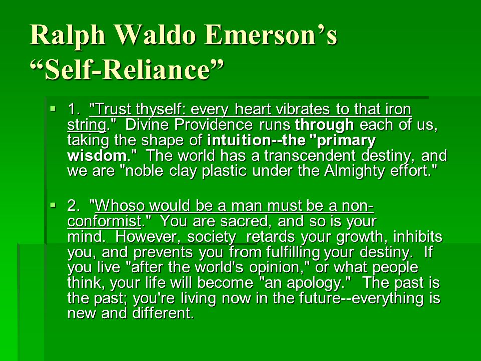 Ralph Waldo Emerson's Self-Reliance  1.