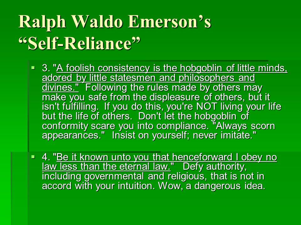 Ralph Waldo Emerson's Self-Reliance  3.