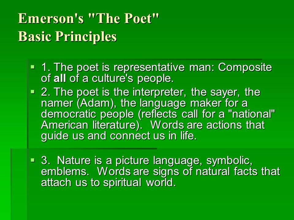 Emerson s The Poet Basic Principles  1.