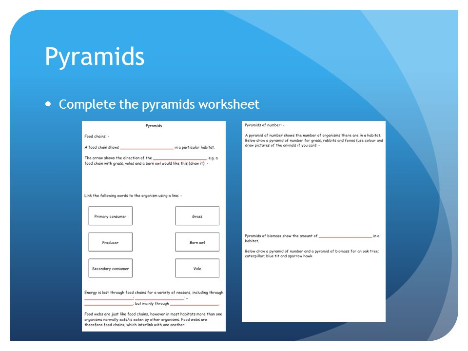 Pyramids Complete the pyramids worksheet