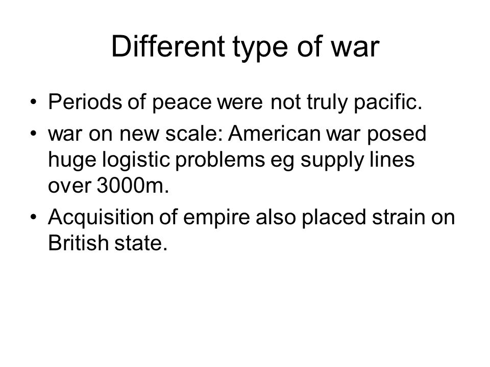 Different type of war Periods of peace were not truly pacific.