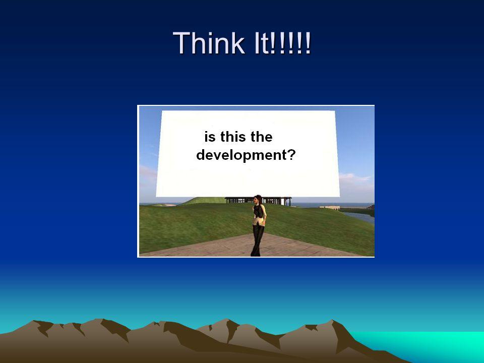 Think It!!!!!