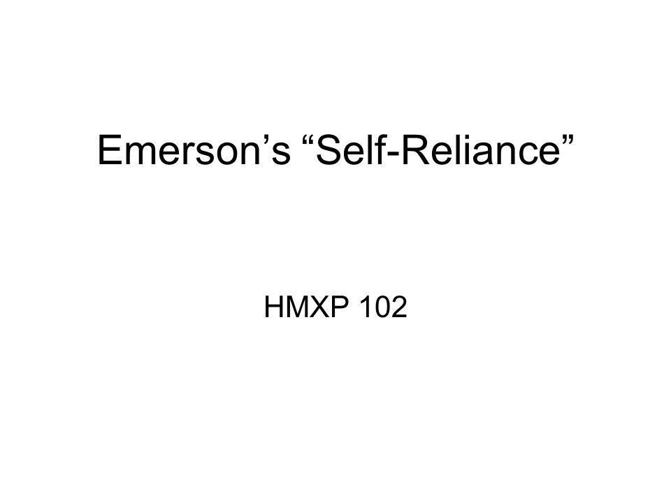 "Emerson's ""Self-Reliance"" HMXP 102"