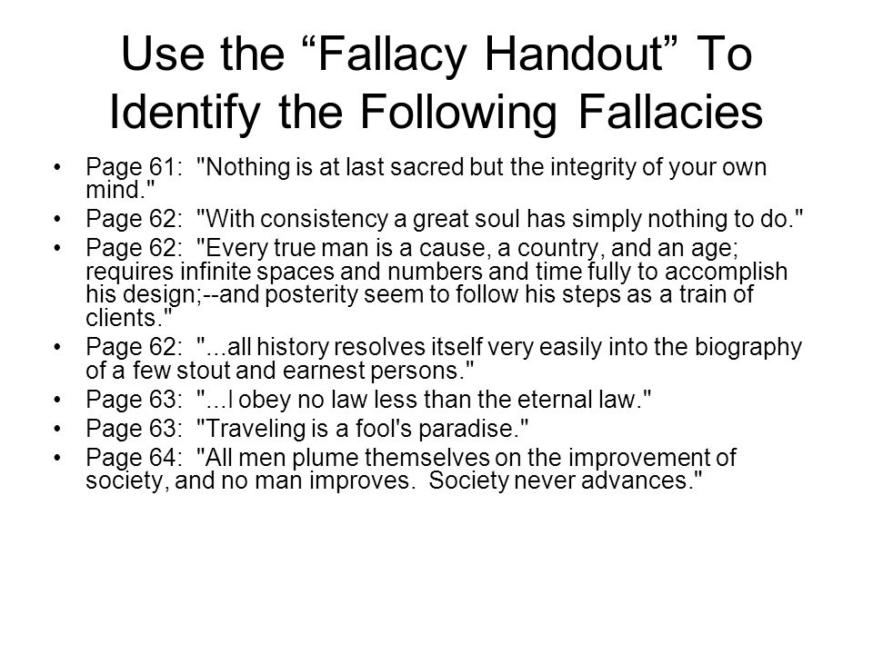 """Use the """"Fallacy Handout"""" To Identify the Following Fallacies Page 61:"""