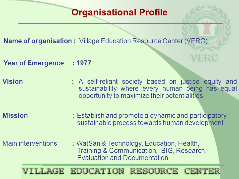 Organisational Profile Vision : A self-reliant society based on justice equity and sustainability where every human being has equal opportunity to maximize their potentialities.