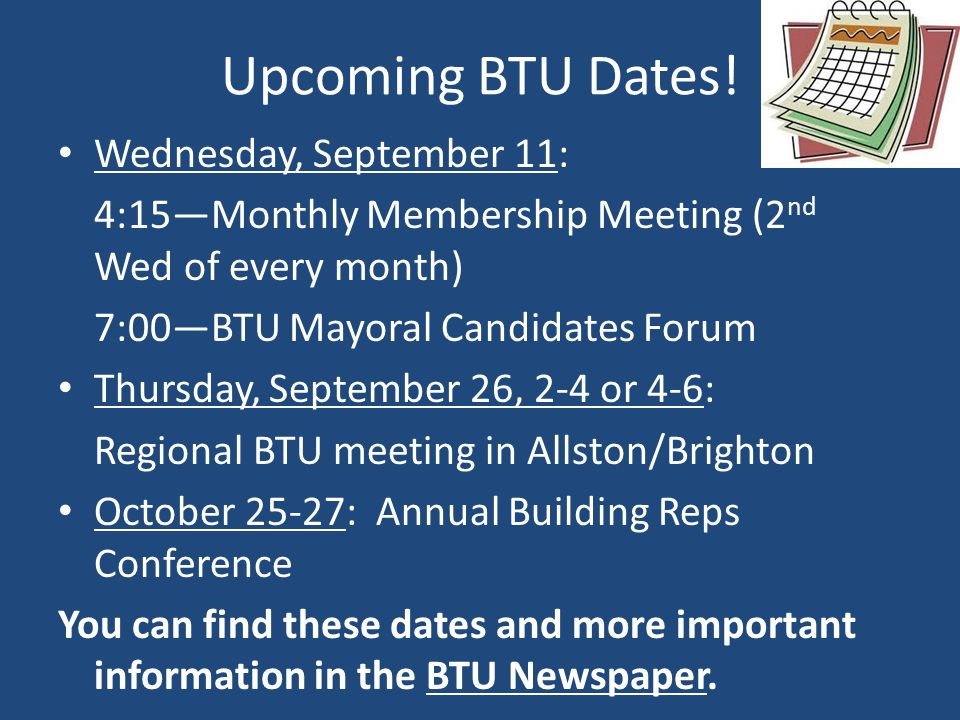 Upcoming BTU Dates.