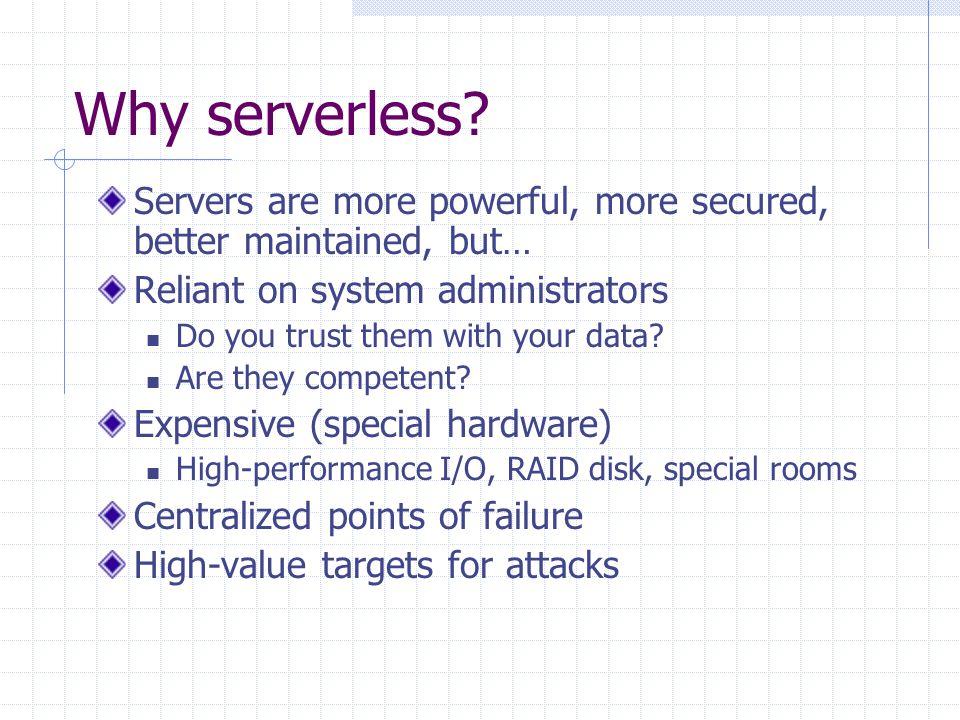 Why serverless.