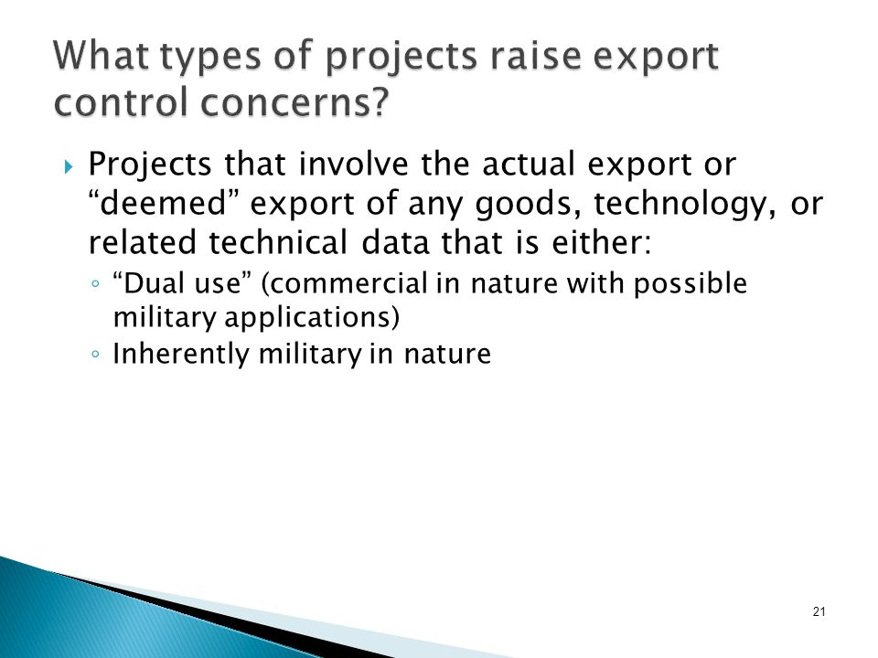 21 What types of projects raise export control concerns.