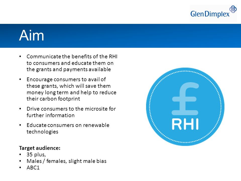 To create a RHI communications group that's greater than the sum of its parts - both in terms of influencing and maximising budgets.