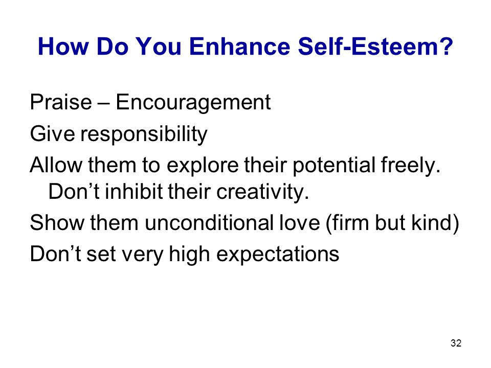 32 How Do You Enhance Self-Esteem.