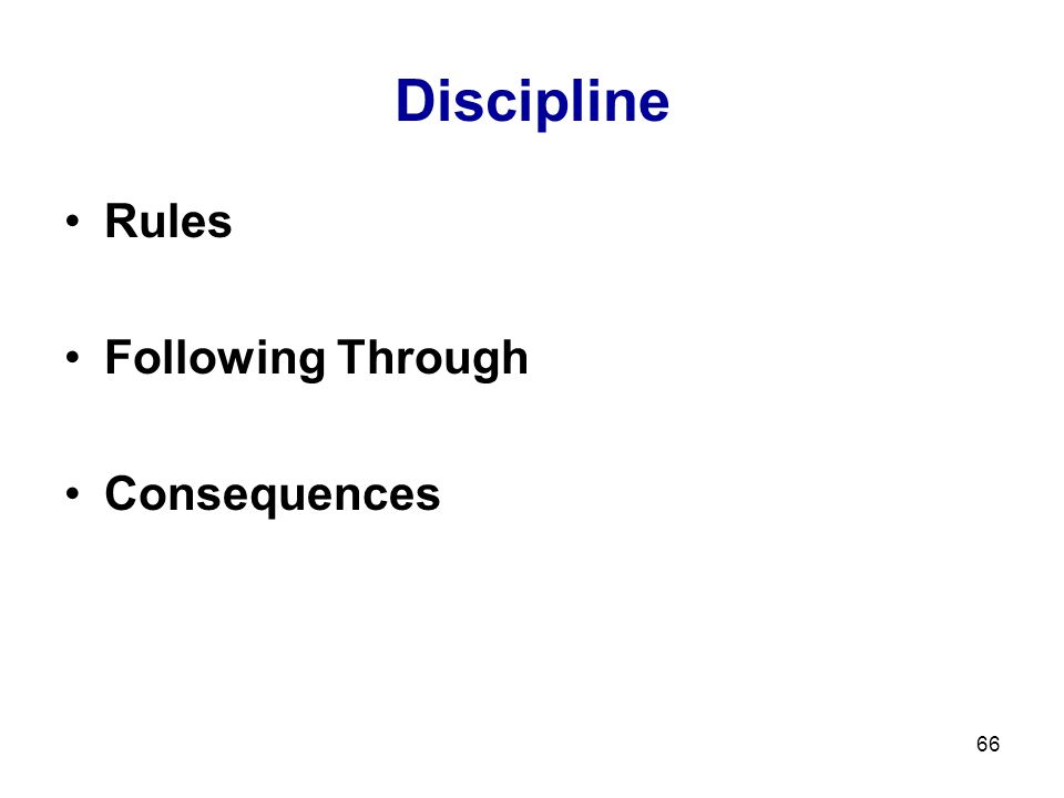 66 Discipline Rules Following Through Consequences