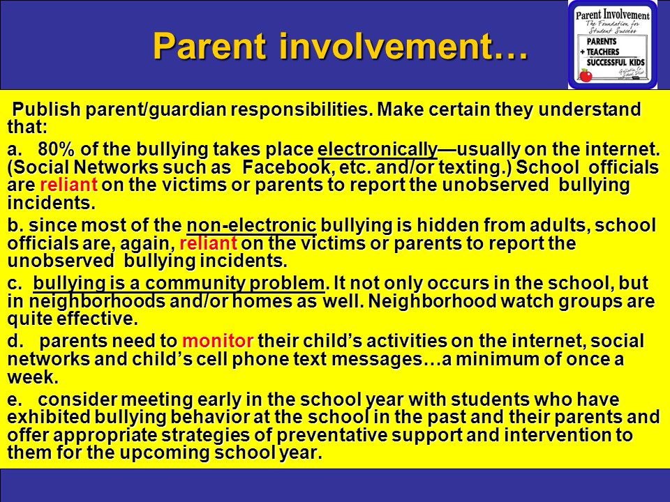 Parent involvement… Publish parent/guardian responsibilities.