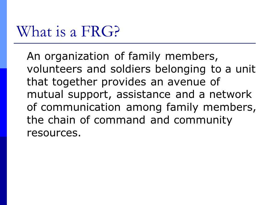 Why does the Army need FRGs.