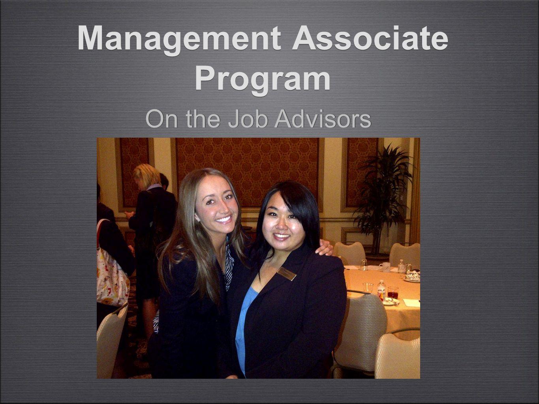Management Associate Program On the Job Advisors
