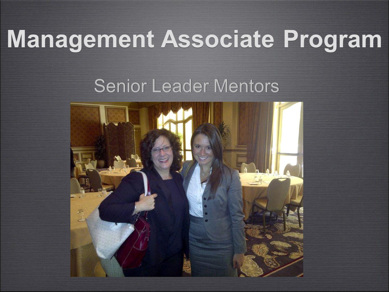 Senior Leader Mentors Management Associate Program