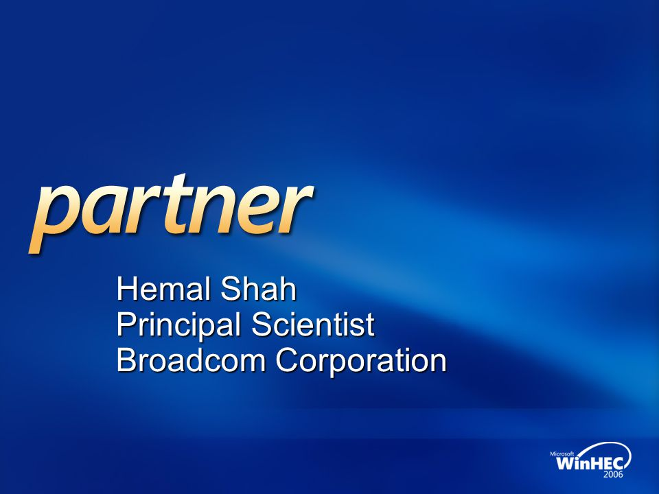 Hemal Shah Principal Scientist Broadcom Corporation