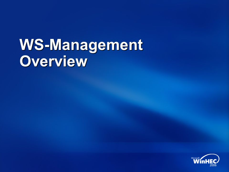 WS-Management Overview