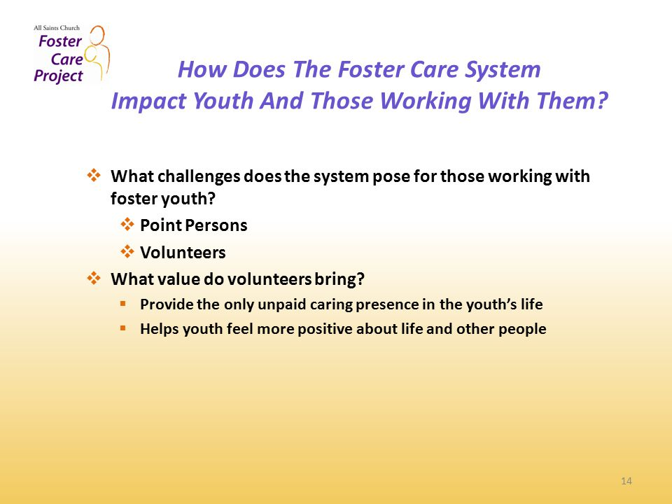 How Does The Foster Care System Impact Youth And Those Working With Them.