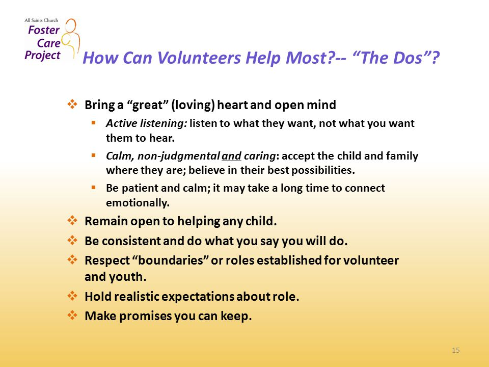 How Can Volunteers Help Most -- The Dos .