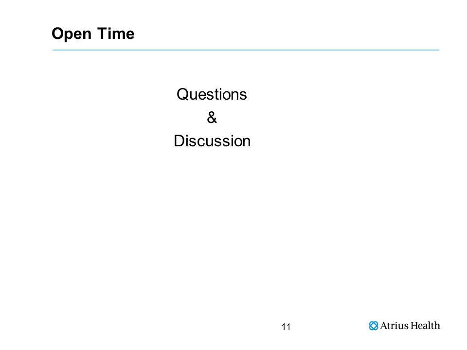 Open Time Questions & Discussion 11
