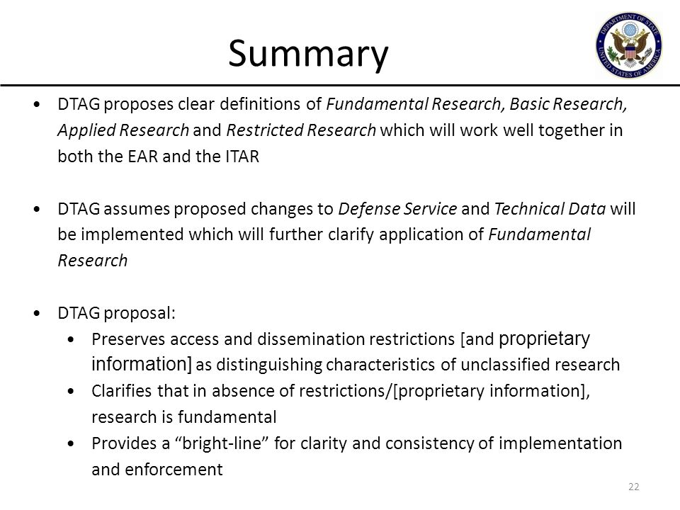 22 DTAG proposes clear definitions of Fundamental Research, Basic Research, Applied Research and Restricted Research which will work well together in