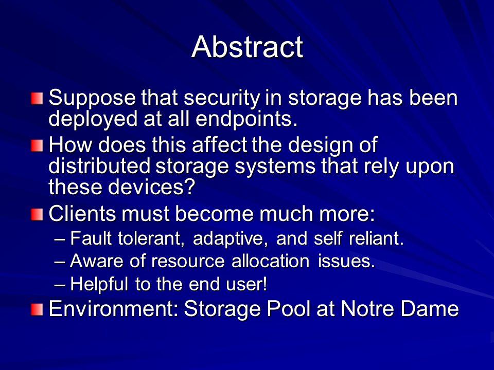 Compute via Active Storage file server ABCD (X 200) S1 S2S3S4 Compute Y=F(X) where X={A,B,C,D} F Y1Y2Y3Y4 FFF