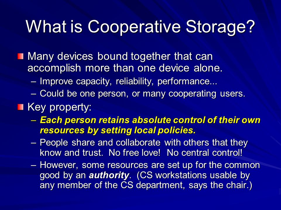 What is Cooperative Storage.