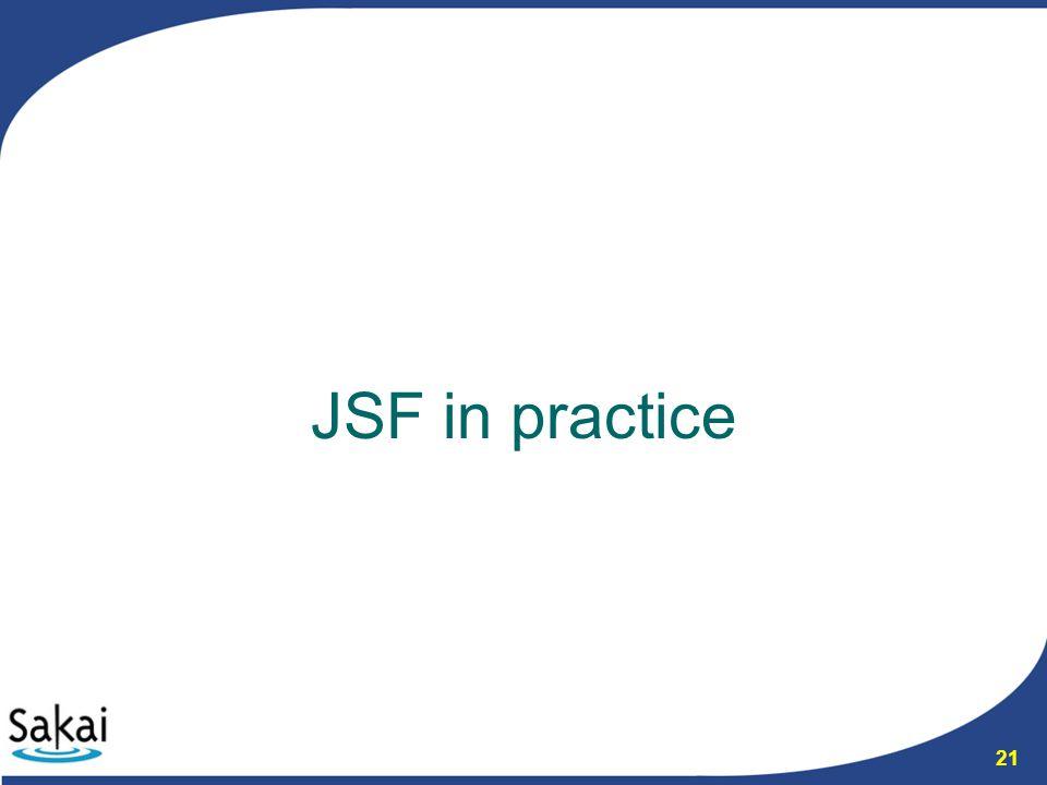 21 JSF in practice