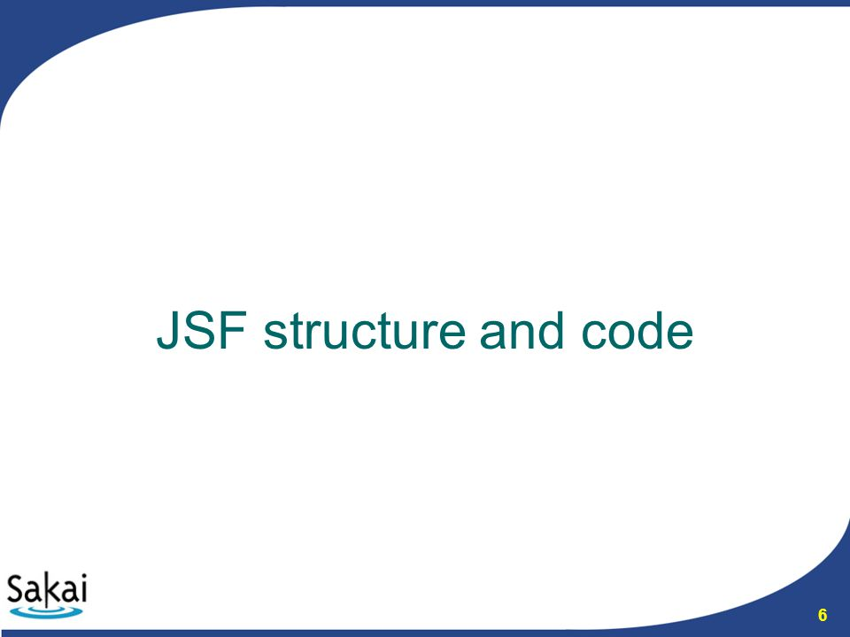 6 JSF structure and code
